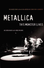 """Metallica"": The Inside Story of the Hit Film 'Metallica - Some Kind of Monster' by Joe Berlinger image"