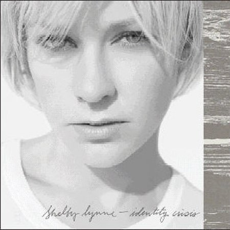 Identity Crisis by Shelby Lynne