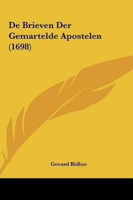 de Brieven Der Gemartelde Apostelen (1698) by Govard Bidloo