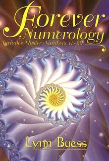 Forever Numerology: Includes Master Numbers 11-99 by Lynn Buess image