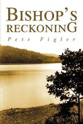 Bishop's Reckoning by Pete Figler image