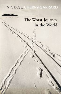 The Worst Journey In The World by Apsley Cherry-Garrard image