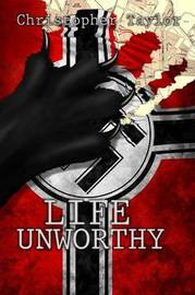 Life Unworthy Trade by Christopher Taylor image