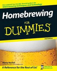 Homebrewing For Dummies by Marty Nachel