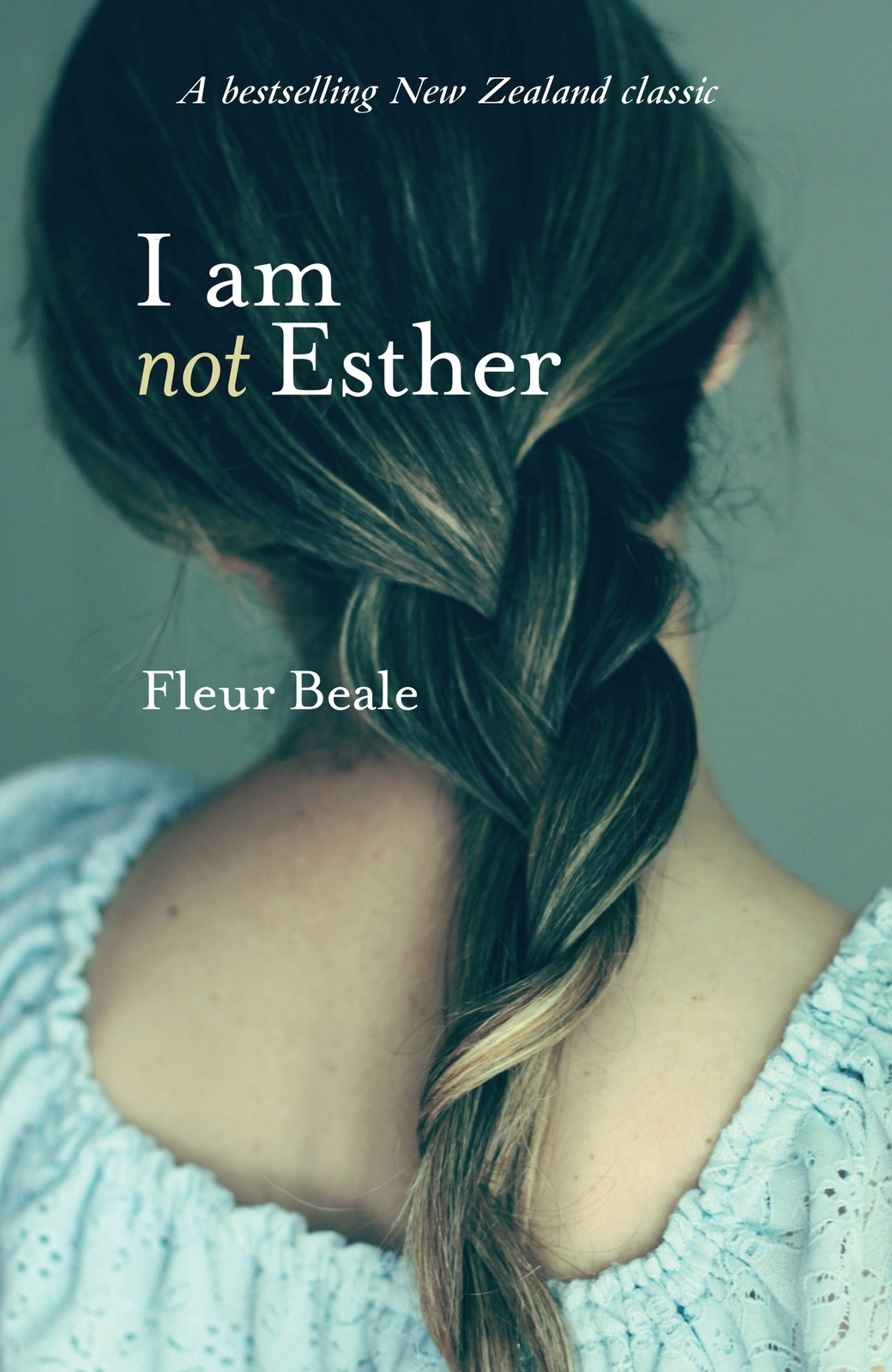 I Am Not Esther by Fleur Beale image
