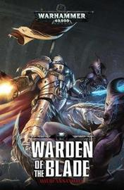 Warden of the Blade by David Annandale