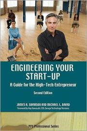 Engineering Your Start-up by James A. Swanson