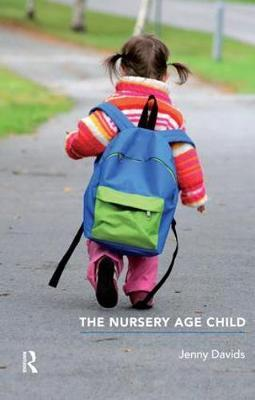 The Nursery Age Child by Jenny Davids image