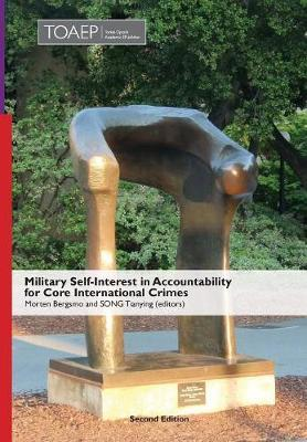 Military Self-Interest in Accountability for Core International Crimes image