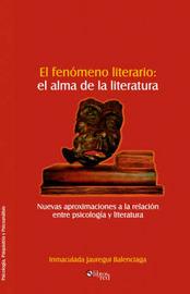 El Fenomeno Literario: El Alma De La Literatura by Inmaculada Jauregui Balenciaga image