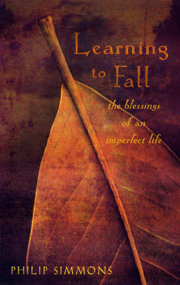 Learning to Fall: The Comforts of an Imperfect Life by Philip Simmons image