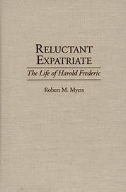 Reluctant Expatriate by Robert Myers