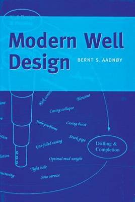 Modern Well Design by Bernt S. Aadnoy image