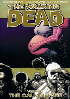 The The Walking Dead: v. 7 by Robert Kirkman