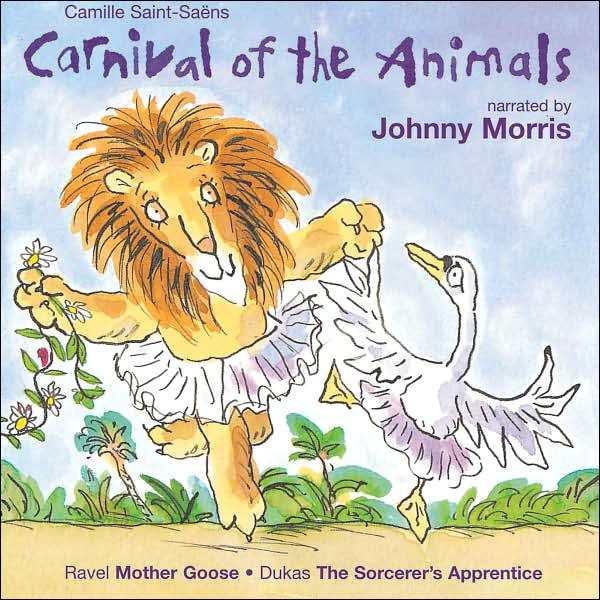 Saint Saens: Carnival of the Animals by Camille Saint-Saens