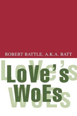 Love's Woes by Robert Battle
