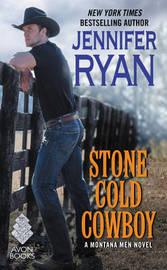 Stone Cold Cowboy by Jennifer Ryan