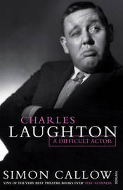Charles Laughton by Simon Callow