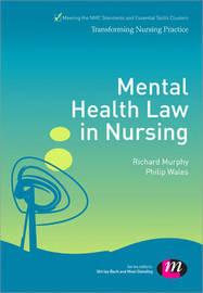 Mental Health Law in Nursing by Philip Wales