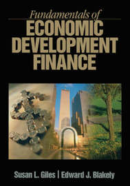 Fundamentals of Economic Development Finance by Susan L. Giles