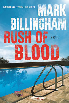 Rush of Blood by Mark Billingham