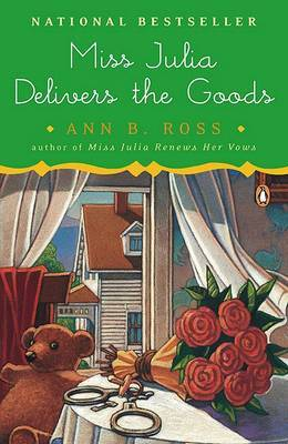 Miss Julia Delivers the Goods by Ann B Ross