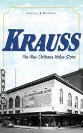 Krauss by Edward J Branley