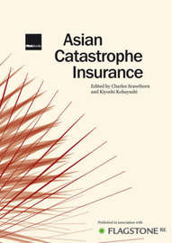 Asian Catastrophe Insurance by Charles Scawthorn image