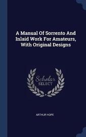 A Manual of Sorrento and Inlaid Work for Amateurs, with Original Designs by Arthur Hope image