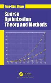 Sparse Optimization Theory and Methods by Yun-Bin Zhao image