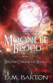 Moonlit Blood by D.M. Barton image