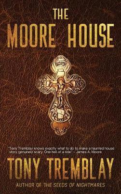 The Moore House by Tony Tremblay