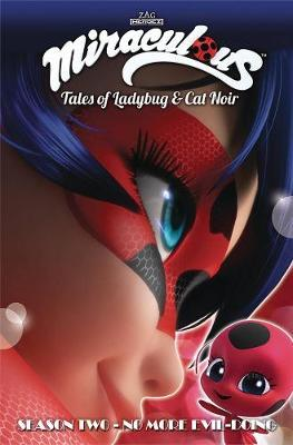 Miraculous: Tales of Ladybug and Cat Noir: Season Two - No More Evil-Doing by Jeremy Zag