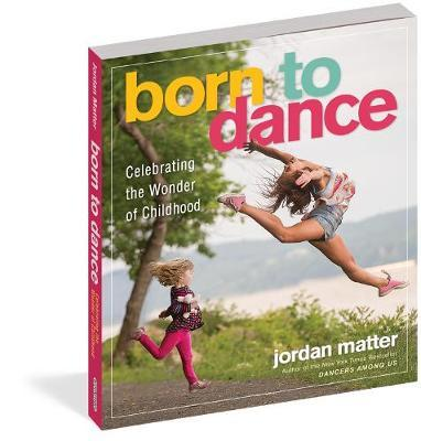 Born to Dance by Jordan Matter