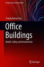 Office Buildings by Pranab Kumar Nag