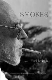 Smokes by Yuri Izdryk
