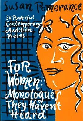 For Women - Monologues They Haven't Heard image