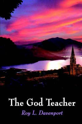 The God Teacher by Roy L. Davenport image