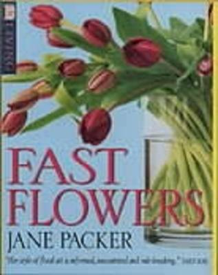 Fast Flowers by Jane Packer image