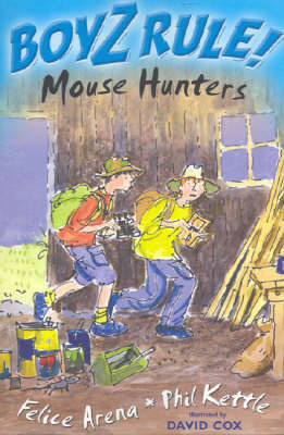 Boyz Rule 29: Mouse Hunters by Felice Arena