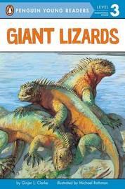 Giant Lizards by Ginjer L Clarke