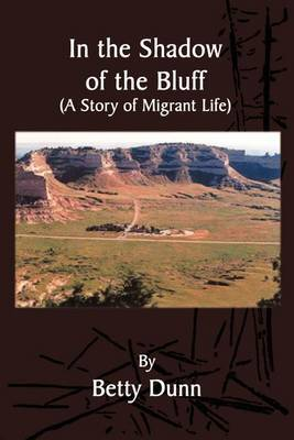In the Shadow of the Bluff by Betty Dunn image