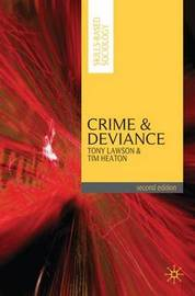 Crime and Deviance by Tony Lawson