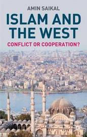 Islam and the West by Amin Saikal image