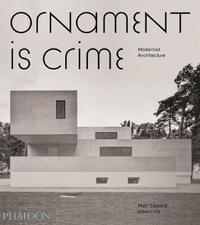 Ornament is Crime by Albert Hill