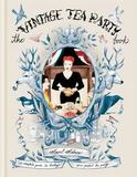 The Vintage Tea Party Book by Angel Adoree