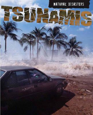 Tsumanis by Richard Spilsbury
