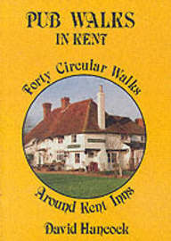 Pub Walks in Kent by David Hancock image