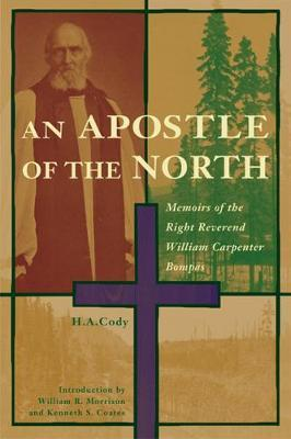 An Apostle of the North by H.A. Cody image