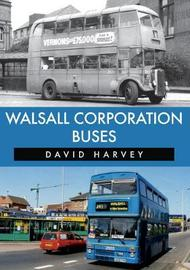 Walsall Corporation Buses by David Harvey